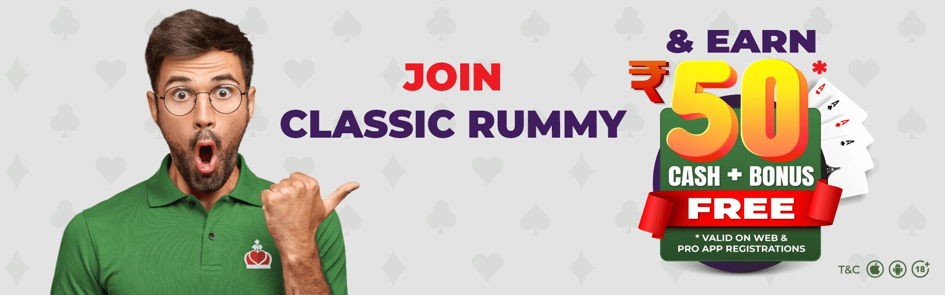 Classic Rummy Signup Bonus