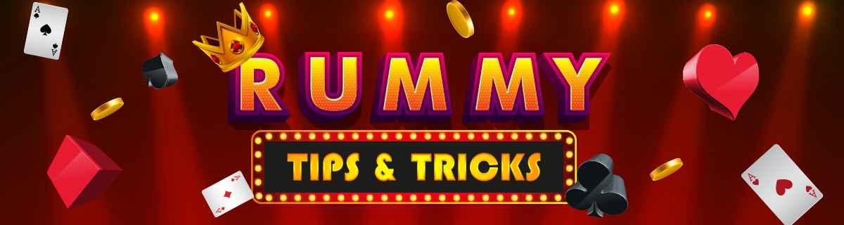 Rummy Tips & Tricks